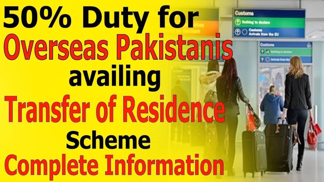 50-percent-Duty-for-Overseas-Pakistanis-availing-Transfer-of-Residence-Scheme-TR-Scheme-Pakistan