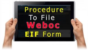 Complete procedure How to file Form-I In WeBoc
