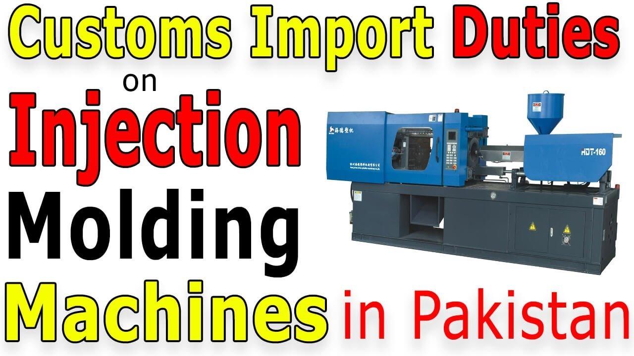 Custom-Import-Duty-on-Injection-Molding-Machines-in-Pakistan
