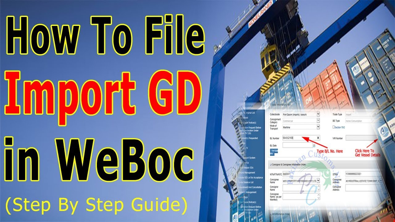 How to Create Import Goods Declaration (GD) in Weboc