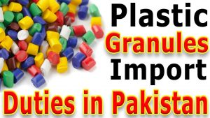 Recycled Plastic Granules Import Duty in Pakistan – Plastic Recycled Granules Customs Duties In Pakistan (Duty, Sales Tax, )