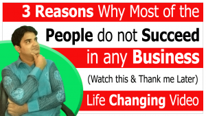 3 reasons why most of the people do not succeed in any business in Urdu Hindi