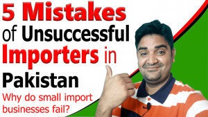 5-Mistakes-of-Unsuccessful-Importers-in-Pakistan