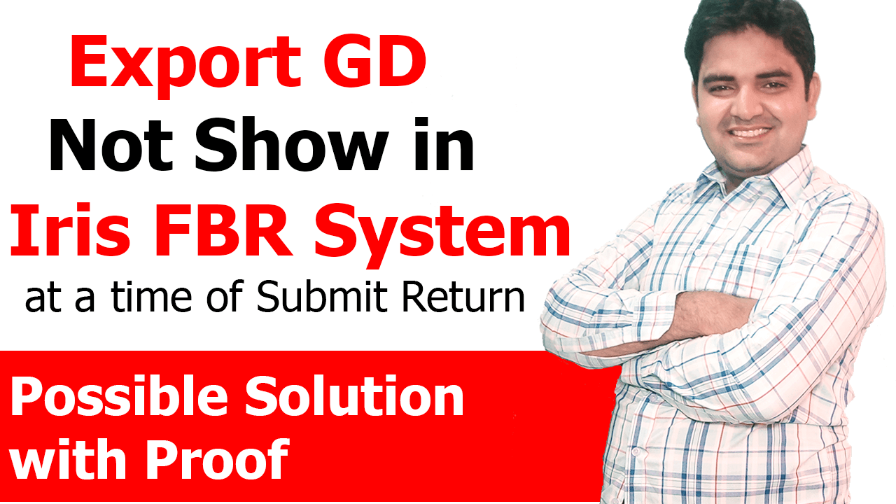 Export-GD-No-not-Show-in-Iris-FBR-System-at-a-time-of-Submit-Return