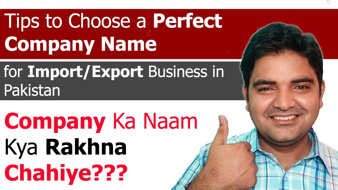 Tips to Choose a Perfect Company Name for Import Export Business