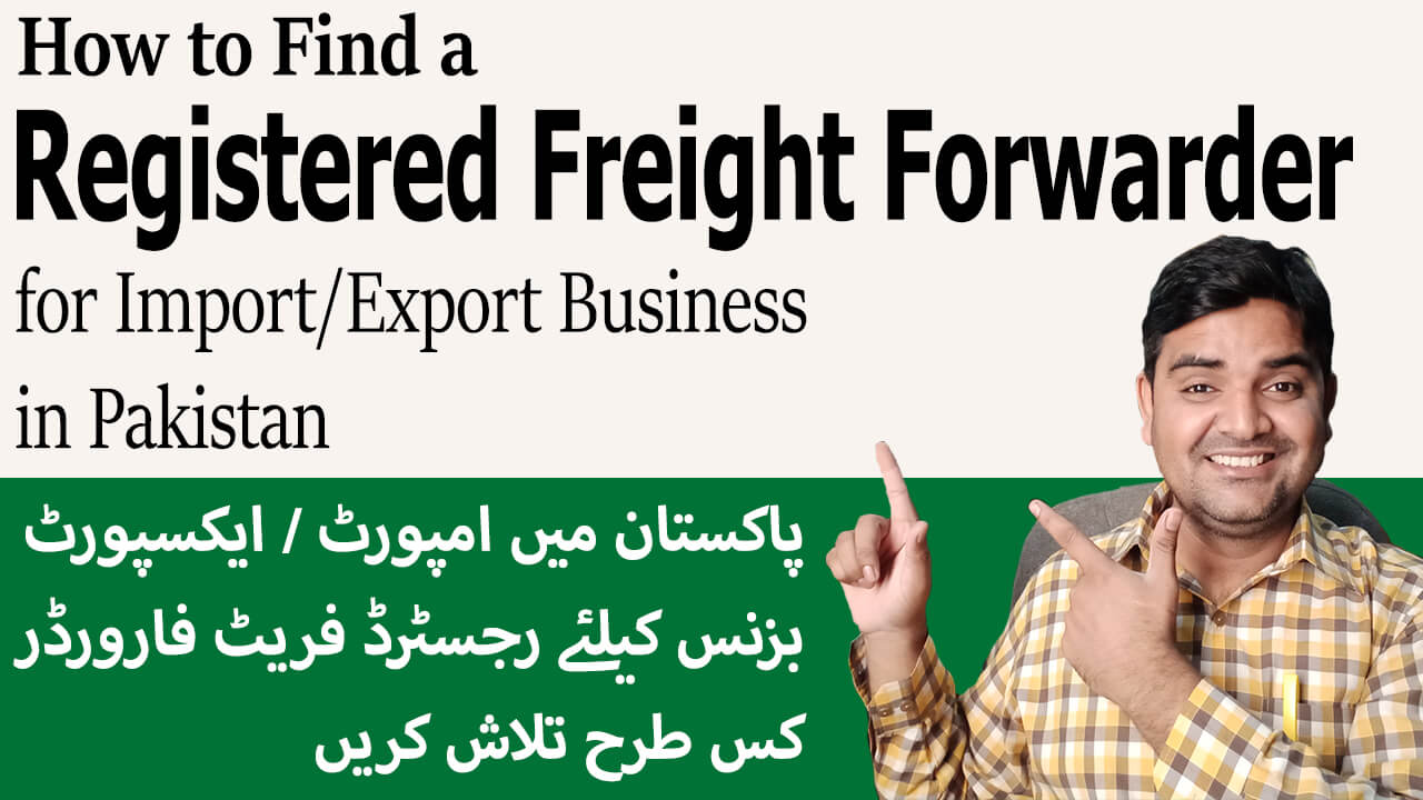 How-to-Find-a-Registered-Freight-Forwarder-for-Import-Export-Business-in-Pakistan
